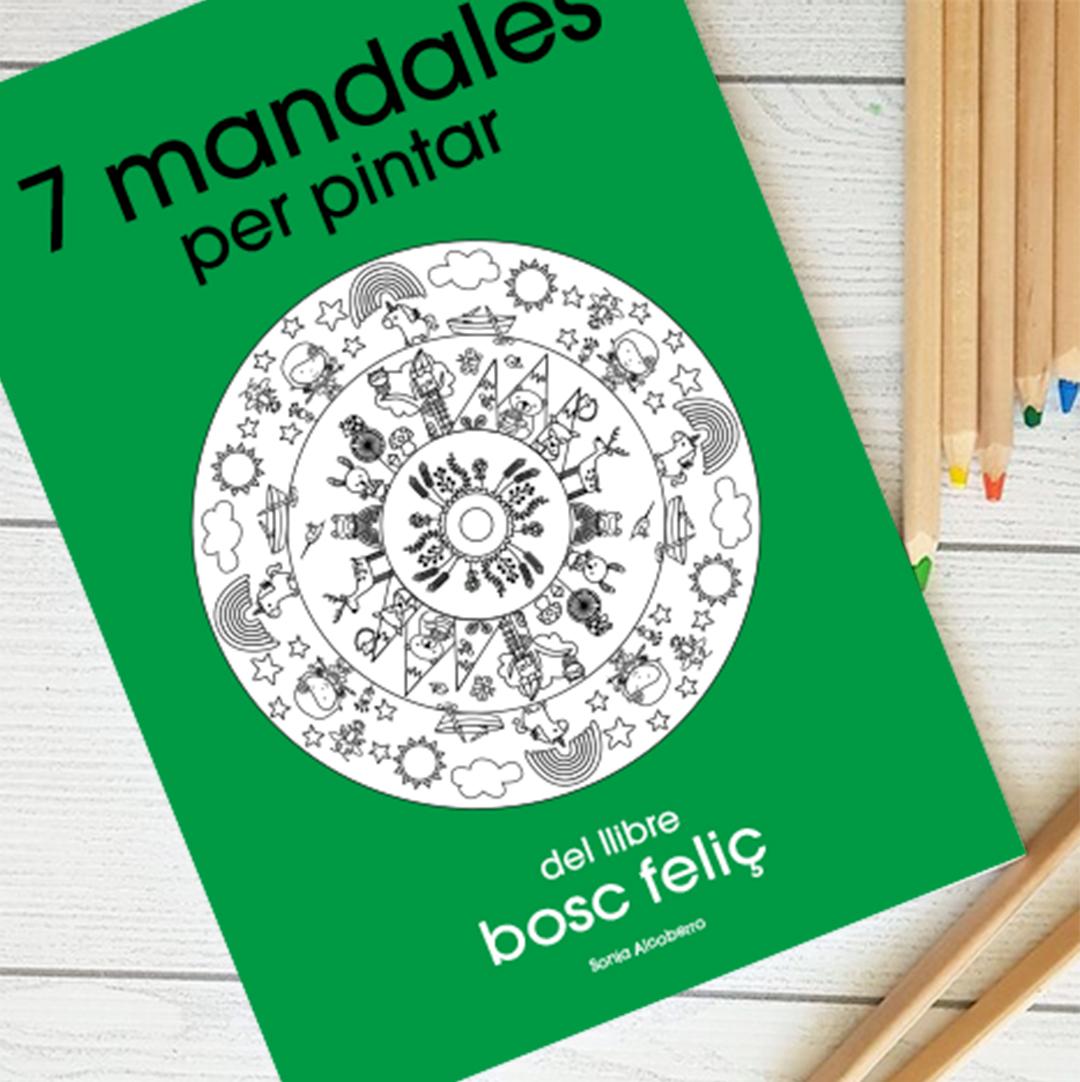 Bosc Feliç. Cuadern de mandales mindfulness per a nens i nenes. Autora Sonia Alcoberro